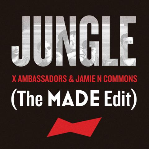 Jungle (The MADE Edit)